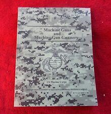 1996 MACHINE GUNS and MACHINE GUN GUNNERY MCWP 3-15.1 US Marine Corps #452