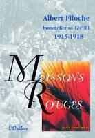 1914-18 MOISSONS ROUGES-RARE TEMOIGNAGE D'UN BRANCARDIER MAYENNAIS AU 124è R.I.