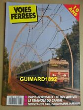 Voies ferrées n°61 septembre 1990 Le TGV Aquitaine. Troyes-St-Florentin 2D2 5000