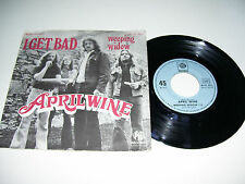 """April Wine - I Get Bad / Weeping Widow  45 RPM 7"""" VINYL FRANCE VERY RARE 1973"""