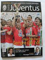 HURRA' JUVENTUS N. 6 - 2006 + SCUDETTO REVOCATO CAMPIONI D'ITALIA DEL PIERO