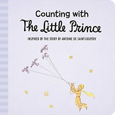 The Little Prince: Counting with the Little Prince by Antoine De Saint-Exupéry