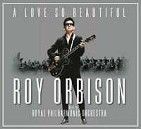 Roy Orbison - A Love So Beautiful: Roy Orbison and The RPO [CD]