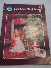 VINTAGE CRAFT BOOK~DMC~FESTIVE TATTING~ORNAMENTS PINAFORE EDGING PICTURE FRAMING