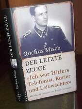 [CS] Misch, Der letzte Zeuge , Hitlers Telefonist, Kurier und Leibwächter -HC