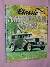CLASSIC AMERICAN CARS (A Bison book) Hardcover - Richard Nichols