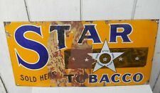 """VINTAGE 50'S """" STAR TOBACCO """" PORCELAIN METAL SIGN  24"""" W X 12"""" T AS IS"""