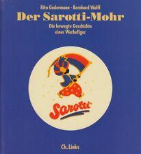 Der Sarotti-Mohr - Die bewegte Geschichte einer Werbefigur - Ch. Links 2004