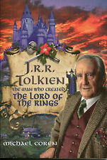JRR Tolkien The Man Who Created The Lord Of The Rings - Michael Coren