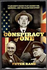 Conspiracy of One:Tyler Kent's Plot a- FDR & Churchill, Peter Rand Hand Signed""
