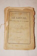 LE LIEVRE CHASSE A TIR ET A COURRE DE LA RUE 1888