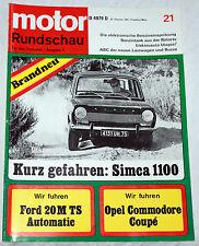 MOTORE Rundschau per il serbatoio eravate-FASCICOLO 21/1967-FORD 20 M TS/SIMCA 1100