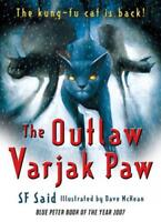 The Outlaw Varjak Paw by Said, SF, NEW Book, FREE & Fast Delivery, (Paperback)