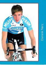 CYCLISME carte cycliste DOMINIK NERZ équipe MILRAM