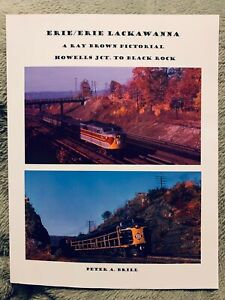 Erie/Erie Lackawanna: A Ray Brown Pictorial Howells Jct. to Black Rock Cut