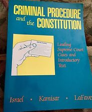 Criminal Procedure and the Constitution, Leading Supreme Court Cases... LaFave