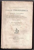 GEORGES LEPREUX GALLIA TYPOGRAPHICA 1913 TOUS LES IMPRIMEURS DE BRETAGNE