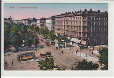 AK Wien I, Kaiser Wilhelmring, 1913