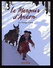 MARQUIS D'ANAON (LE) T.2  La Vierge Noire   VEHLMANN / BONHOMME   DARGAUD  EO
