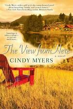 Eureka, Colorado: The View from Here 1 by Cynthia Myers and Cindy Myers (2012, P