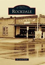 Rockdale (images Of America): By Dr. Lucile Estell