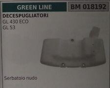 SERBATOIO nudo BENZINA miscela DECESPUGLIATORE GREEN LINE GL 430 ECO GL 53