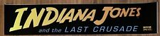 â� Indiana Jones And The Last Crusade - Movie Theater Poster / Mylar Small