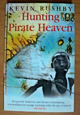 Hunting Pirate Heaven, by Kevin Rushby - 1841194883