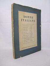 DONNE ITALIANE -Ed Radio Italiana 1949 Bacchelli Le bolognesi Cajumi Le torinesi