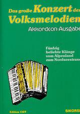 Das große Konzert der Volksmelodien - Noten für Akkordeon 1169 - Sikorski