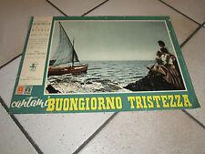 FOTOBUSTA 1955 CANTAMI BUONGIORNO TRISTEZZA GIACOMO RONDINELLA PASTINA M.VITALE