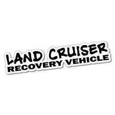 LANDCRUISER RECOVERY VEHICLE Sticker Decal 4x4 4WD Funny Ute #5061J