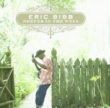 Deeper in The Well 3149028016024 by Eric Bibb Audio Book