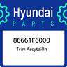 86661F6000 Hyundai Trim assytaillh 86661F6000, New Genuine OEM Part