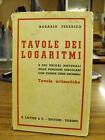Tavole dei logaritmi - Rosario Federico - Lattes &C.Ed. (Y24)