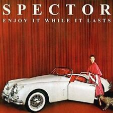 SPECTOR - ENJOY IT WHILE IT LASTS  CD+++++++++12 TRACKS+++++++++++ NEW+