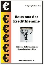 Raus aus der Kreditklemme von Wolfgang Rademacher*gebunden+CD-ROM*NEU