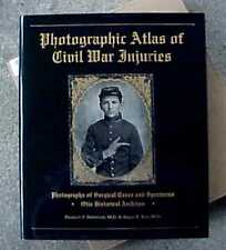 PHOTOGRAPHIC ATLAS OF CIVIL WAR INJURIES (1996) OTIS HISTORICAL ARCHIVES 446 PGS