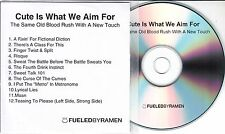 CUTE IS WHAT WE AIM FOR The Same Old Blood Rush With A New Touch UK promo CD