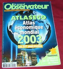 LE NOUVEL OBSERVATEUR / ATLASECO / ATLAS ECONOMIQUE MONDIAL 2003