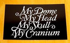KEEP FRESH, STAY RAD: POSTCARD 'MY DOME, MY HEAD MY SKULL...' BY FRIENDS OF TYPE