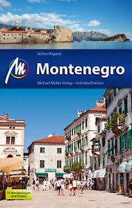 MONTENEGRO Michael Müller 2017 M Reiseführer Skadar-See Kotor Podgorica Adria