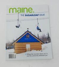 Maine. Magazine The Sugarloaf Edition December 2014 Back Issue Alpine Skiing Ski