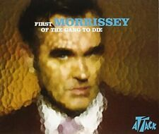 Morrissey First of the gang to die (2004; 2 tracks)  [Maxi-CD]