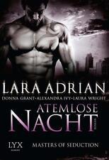 Lara Adrian, Atemlose Nacht, Masters Of Seduction, Taschenbuch