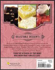 Delectable Desserts Cookbook : Over 250 Best-Loved Recipes