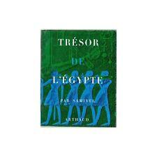 TRESOR DE L'EGYPTE par SAMIVEL dédicacé Illustration de Michel AUDRAIN 1960 RARE