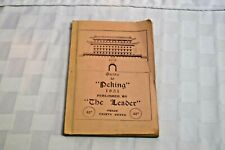 Vintage Guide To Peking, Published By The Leader, Book, Map, 1931, RARE!