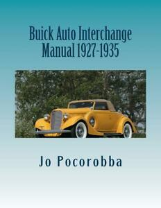 BUICK Parts Interchange Manual Book 1927-1935 ~Find & Identify Orig Parts~NEW