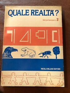 Sussidiario terza elementare Quale Realtà? 1980 anni 80 Nicola Milano Editore